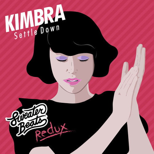 Kimbra Settle Down Sweater Beats Redux