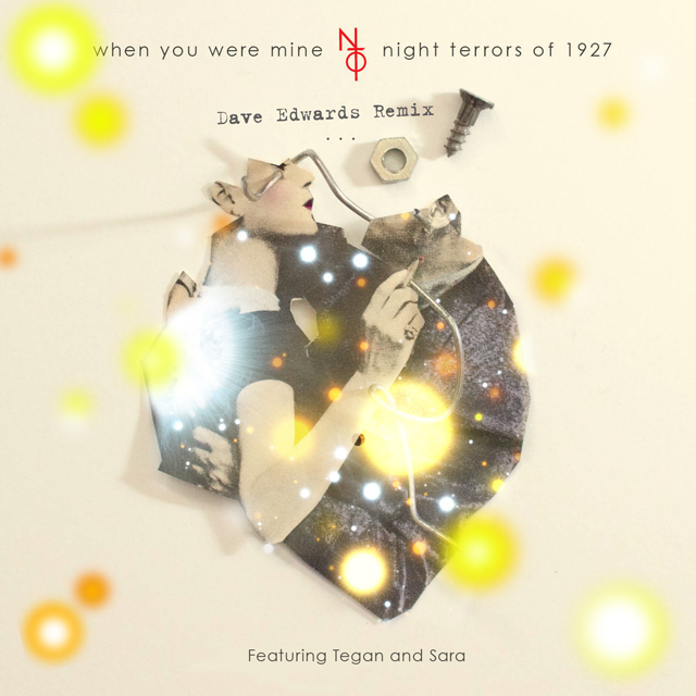 Night Terrors of 1927 Dave Edwards Remix)
