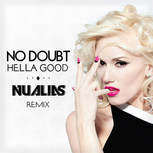 No Doubt - Hella Good NuAlias
