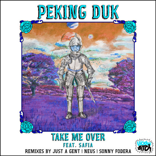 Peking Duk Take Me Over Remixes