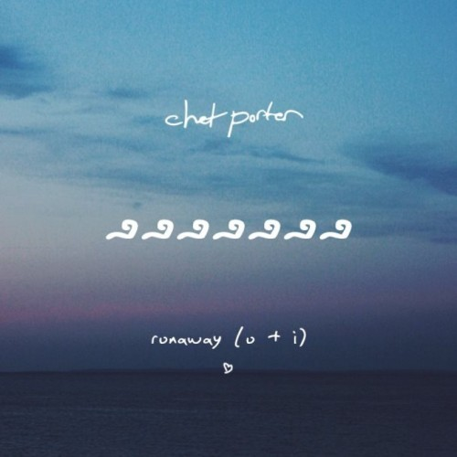 chet-porter-runaway-remix-e1417541051264