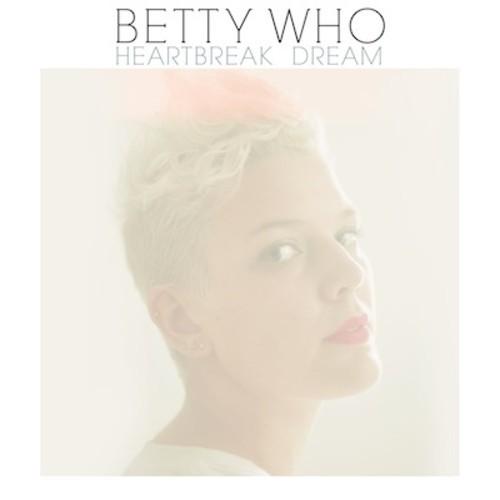 Betty-Who-Heartbreak-Dream.jpg