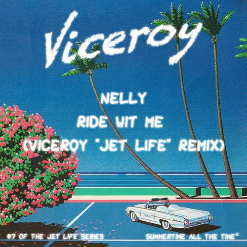 Nelly Ride Wit Me Viceroy Jet Life Remix