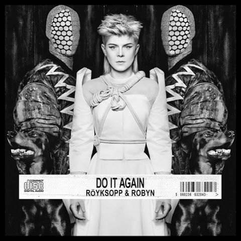 Royksopp Robyn - Do It Again