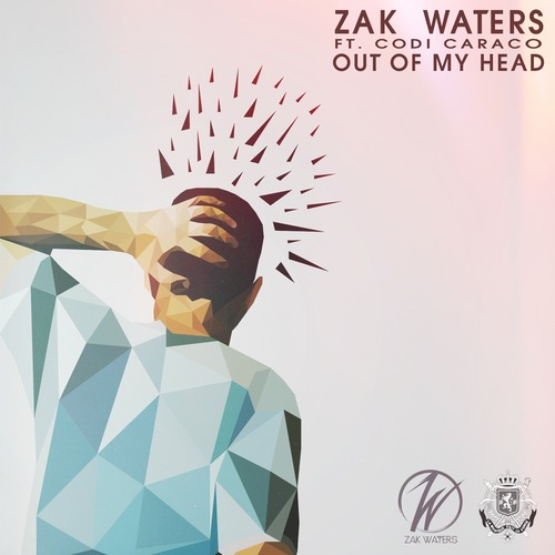 Zak Waters ft. Codi Caraco- Out Of My Head