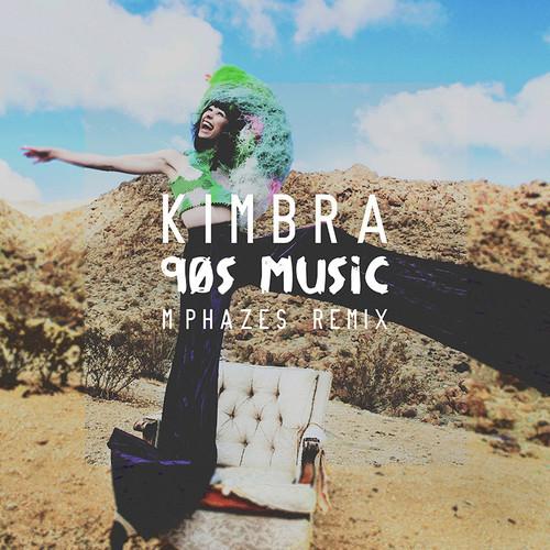 Kimbra 90s Music MPhazes Remix