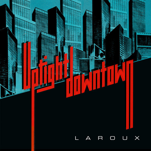uptight downtown la roux