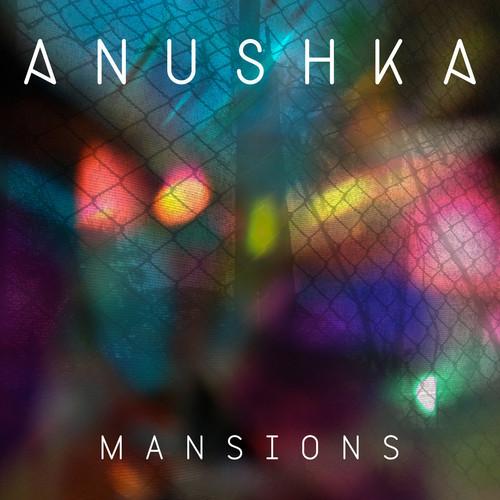 Anushka - Mansions Ossie Remix