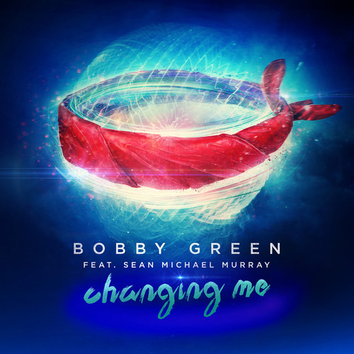 Bobby Green Changing Me