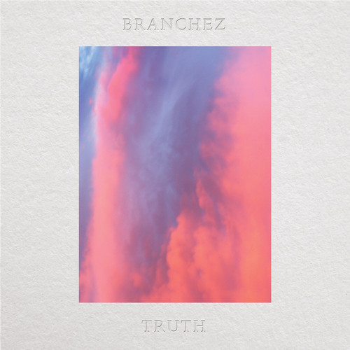branchez truth