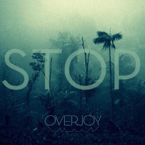 overjoy stop