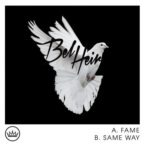 Bel Heir Fame + Same Way