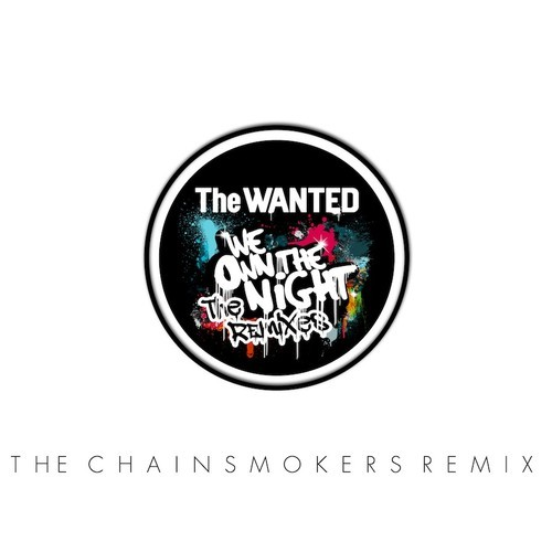Chainsmokers We Own The Night