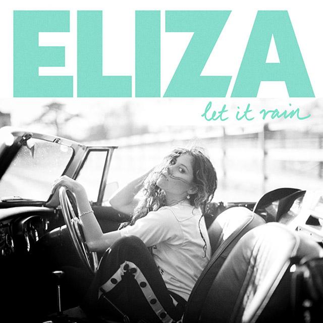 eliza let it rain
