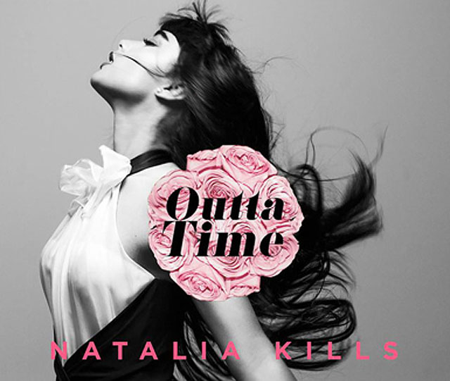 natalia kills outta time