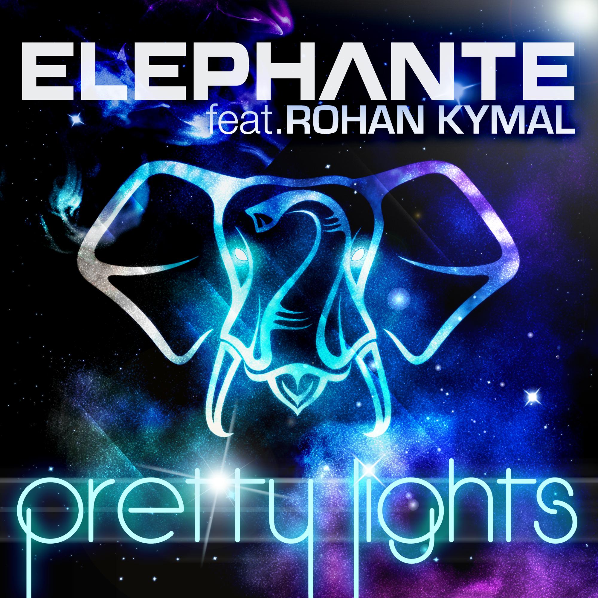 Elephante feat. Rohan Kymal - Pretty Lights album art high res