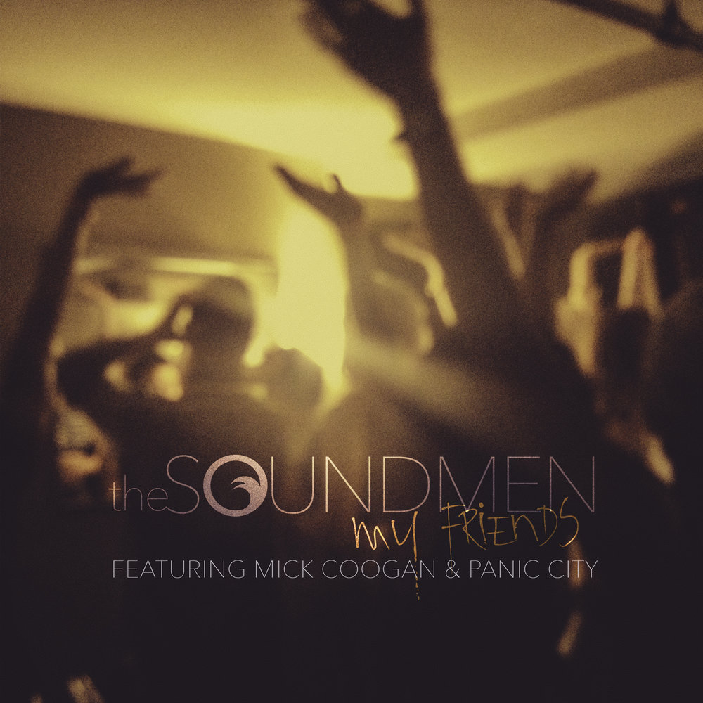 The-Soundmen-My-Friends-Art.jpg