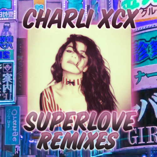 Charli XCX Superlove Mike Mago remix
