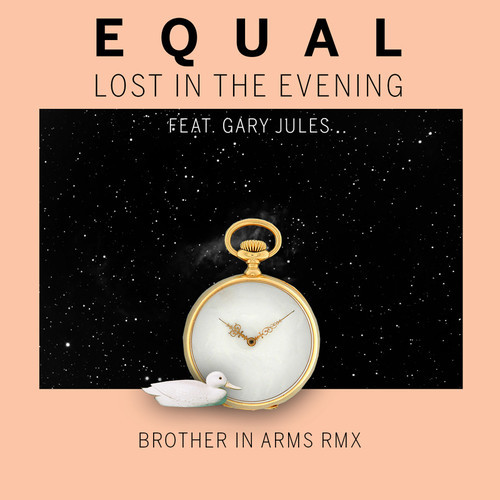 Equal - Lost In The Evening (Brother In Arms Remix)