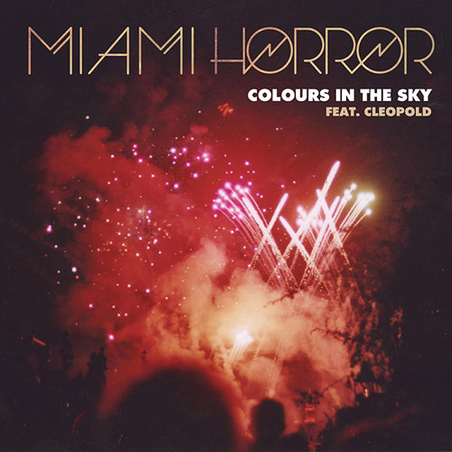 Miami Horror Colours In The Sky