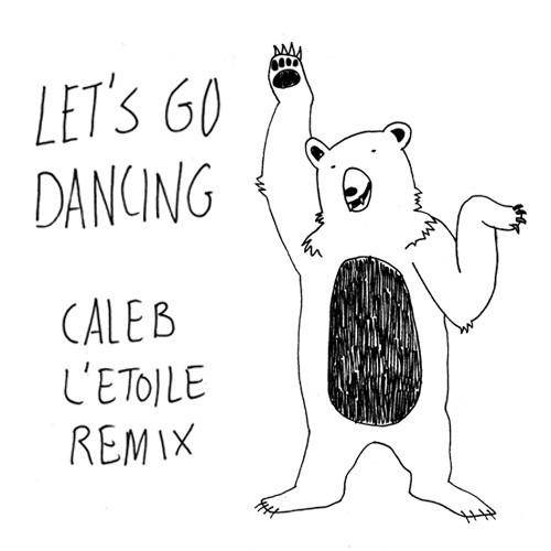 Caleb L'Etoile Lets Go Dancing