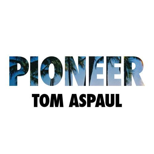 Tom Aspaul pioneer