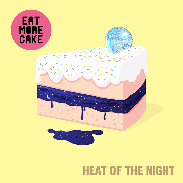 Eat-More-Cake-Heat-Of-The-Night.jpg