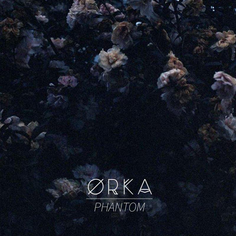 ØRKA Phantom