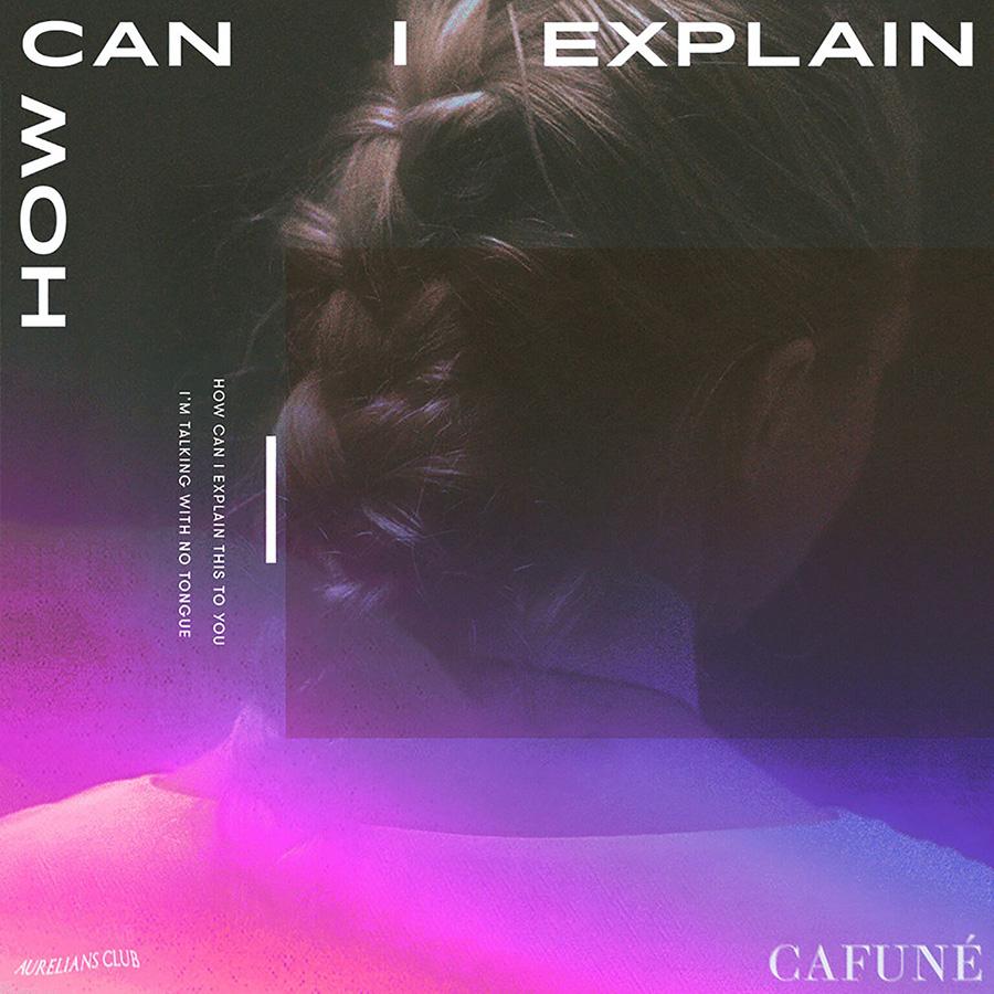 CAFUNÉ: How Can I Explain - Kick Kick Snare