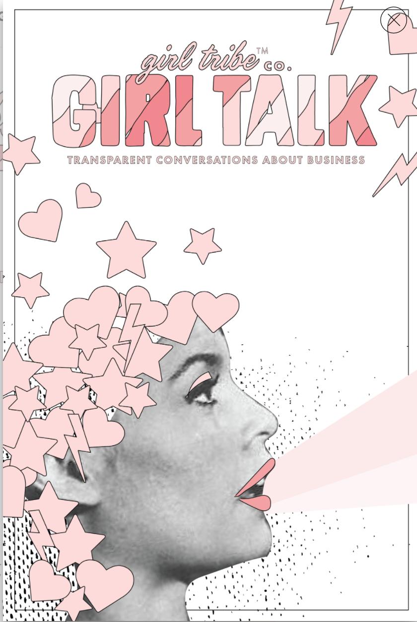 Girl Tribe Girl Talk -https://www.girltribeco.com/