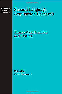 Mansouri, F. (ed. 2007) - 'Second language acquisition research: theory construction and testing'.Cambridge Scholars Press, Newcastle/UK,