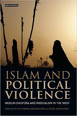 Akbarzadeh, S., Mansouri, F. (eds. 2007) - 'Islam and Political Violence: Muslim Diaspora and Radicalism in the West'.Tauris Academic Studies, London.