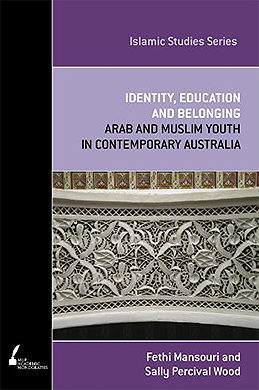 Mansouri, F. & Percival-Wood, S. (2008), - 'Identity, education and belonging: Arab Muslim youth in contemporary Australia'.Melbourne, Melbourne University Press.