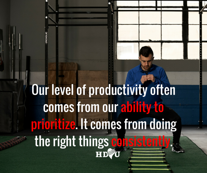 Productivity comes from prioritization. It comes from doing the right things consistently.