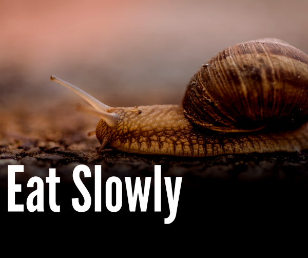 eat_slowly