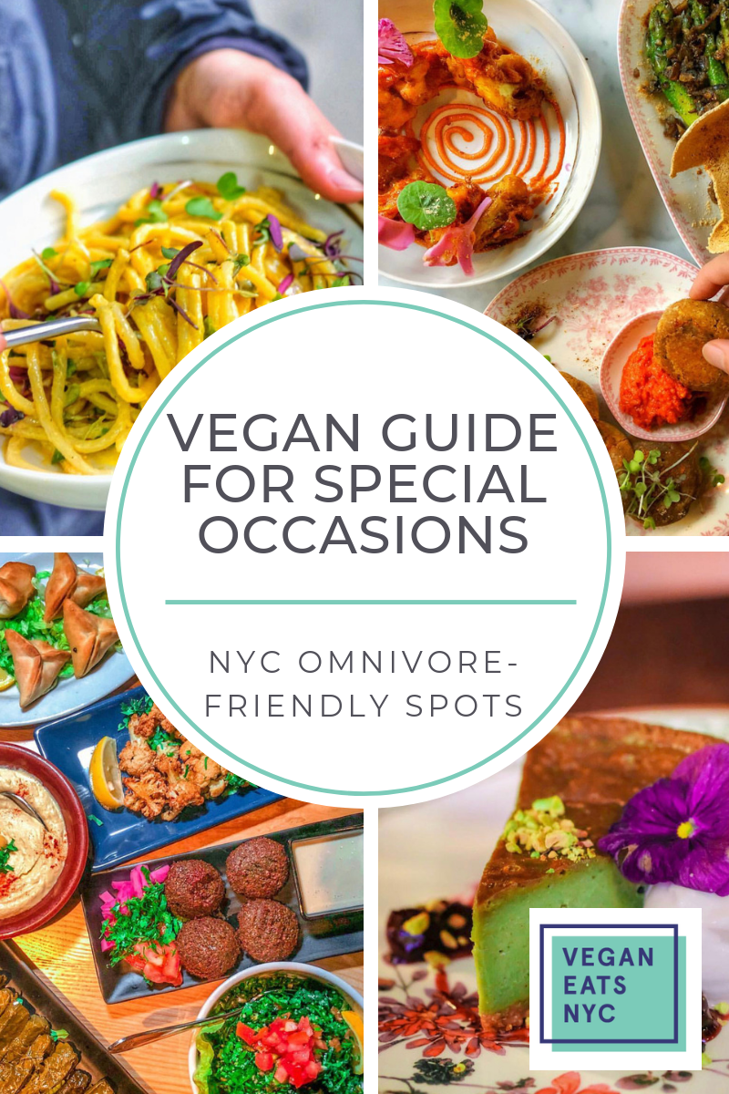 Vegan Guide To Special Occasion Non Vegan Restaurants