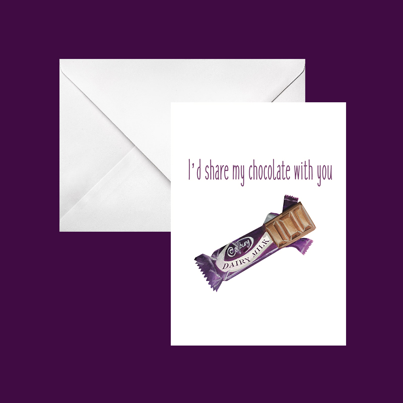 i'd share my chocolate with you