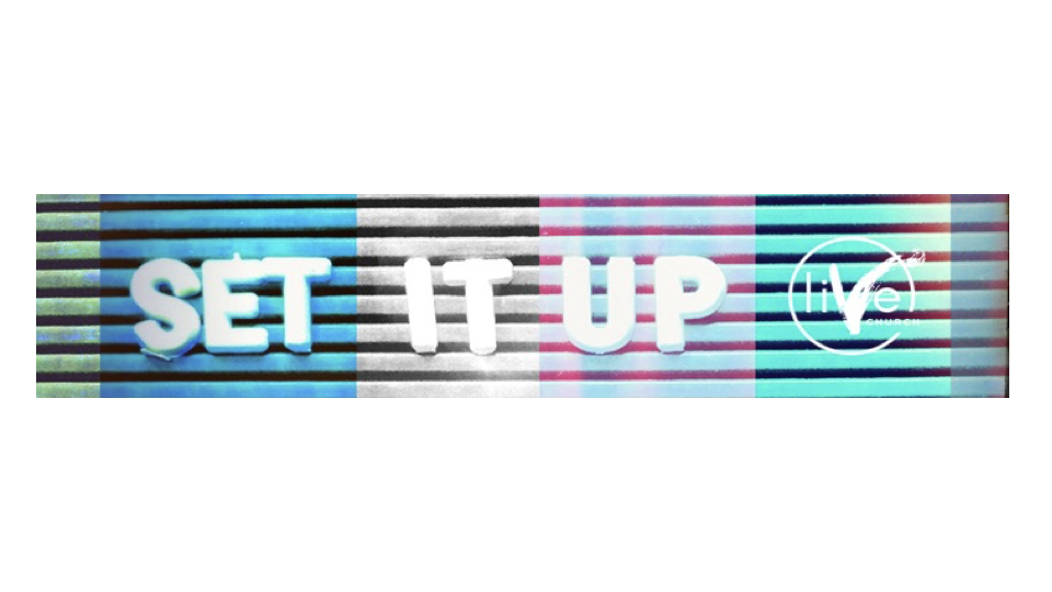 Set It UP!!!.001.jpeg