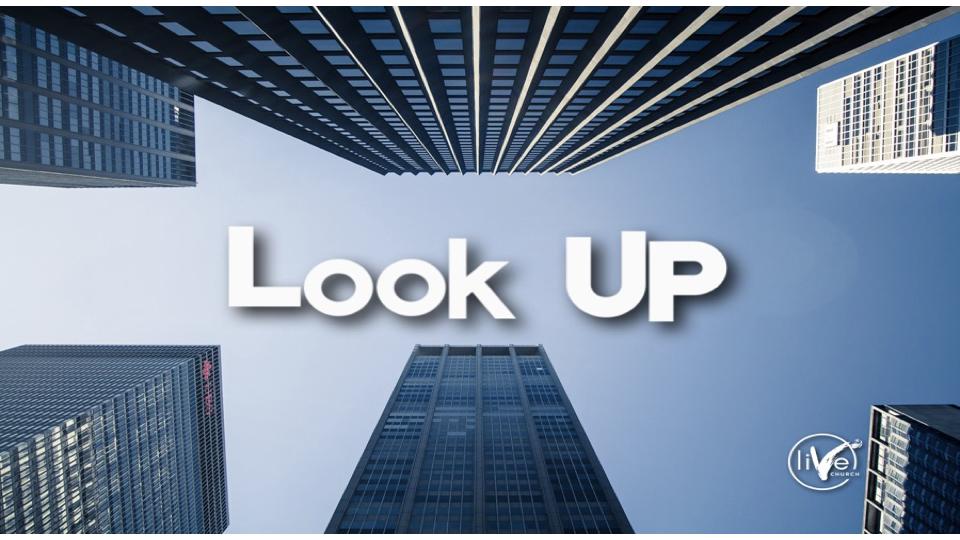 Look Up.001.jpeg