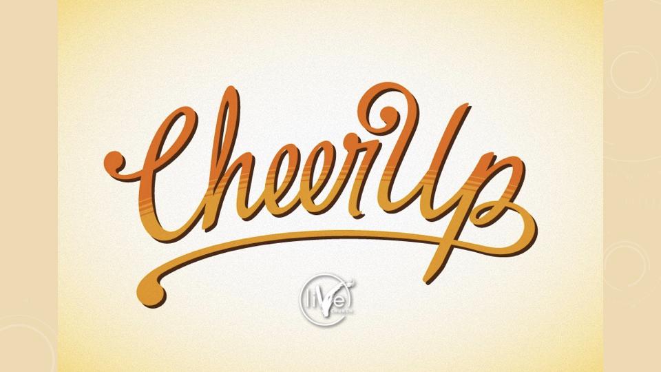 Cheer UP.001.jpeg