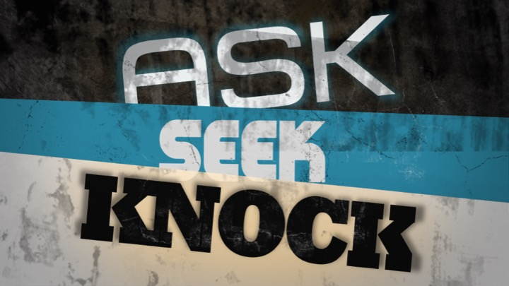 ask seek knock.jpg