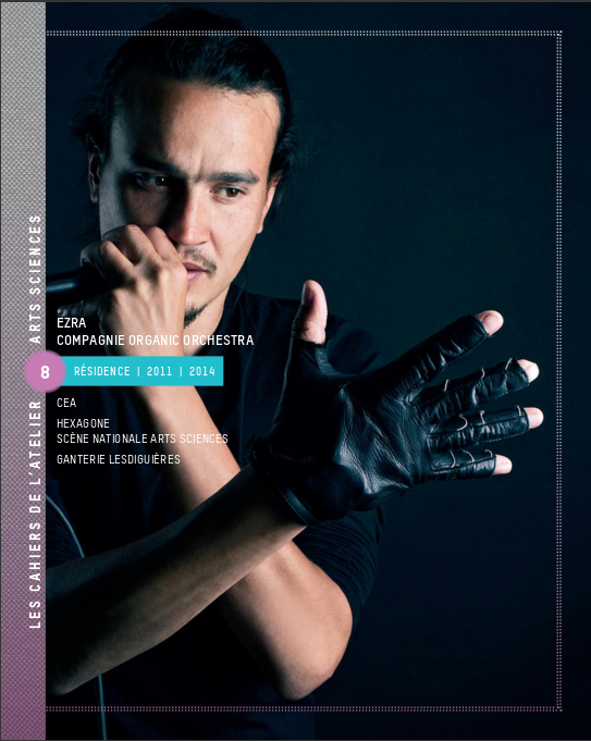 Beatboxer Ezra and his interactive glove, 2017 publication of CEA associated Atelier Arts Sciences.
