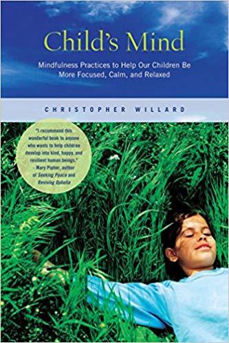 Child's Mind    by: Christopher Willard PsyD