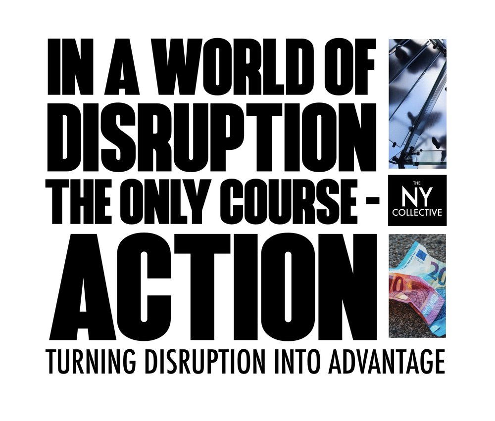 THE SHORTEST DISTANCE BETWEEN DISRUPTION AND ADVANTAGE IS EXECUTION