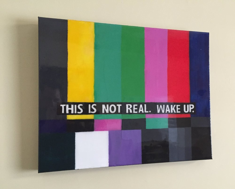 "Original artwork by David Donnelly, ""This is Not Real"" Acrylic on Canvas w/Resin"