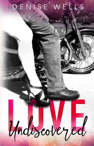 Love Undiscovered By Denise Wells Love N Books