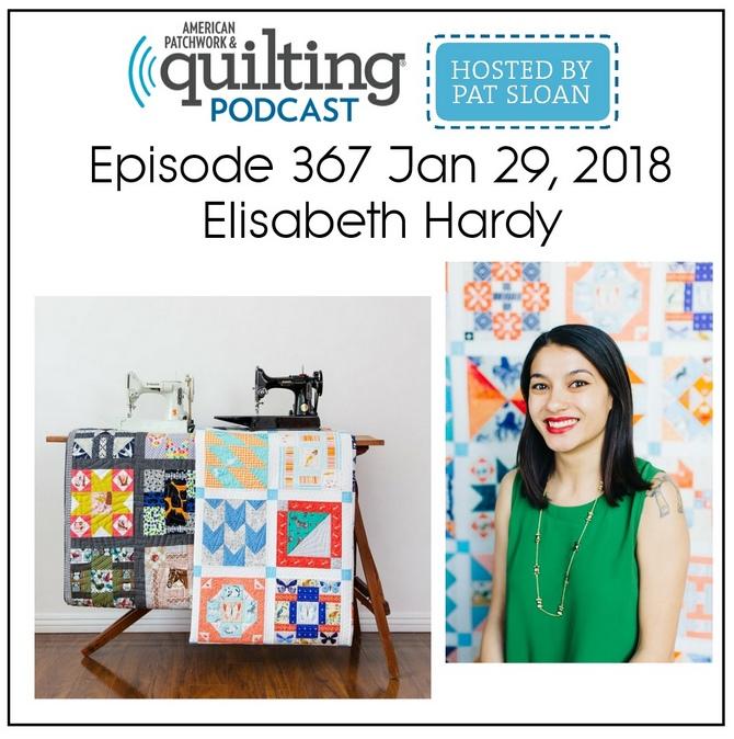 American Patchwork Quilting Pocast episode 367 Elisabeth Hardy.jpg