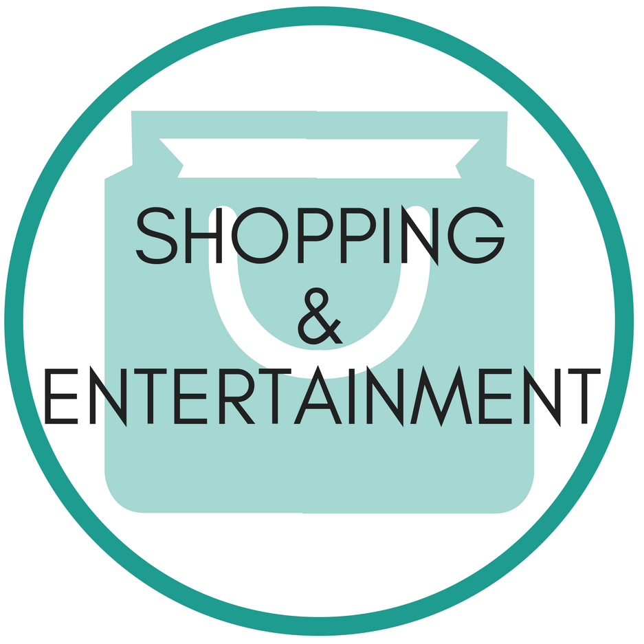 Shopping & Entertainment