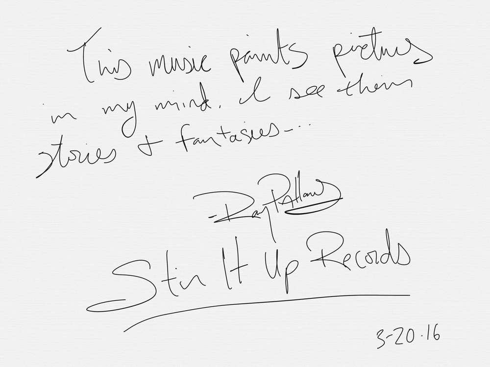 "Very few music takes me to these places - ""This music paints pictures in my mind. I see their stories and fantasies."" - Ray Pallanes - Stir It Up Records in Phoeniz AZ"