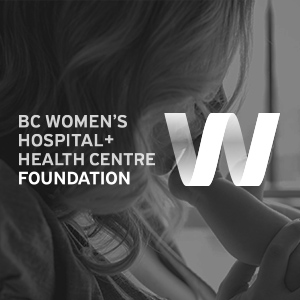 BC Women's Health Foundation   Bringing a much needed focus to women and mother's in our community, through the work of our incredible client.